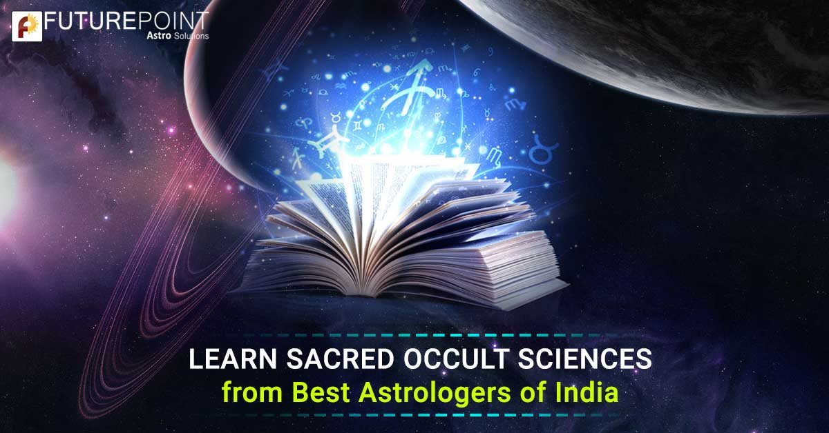 Learn Sacred Occult Sciences from Best Astrologers of India