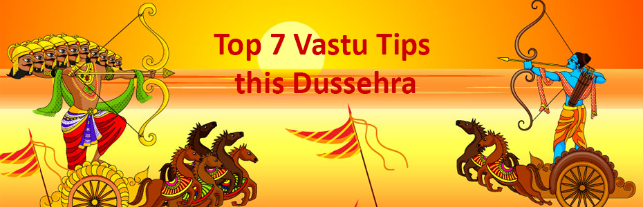 Top 7 Vastu Tips this Dussehra