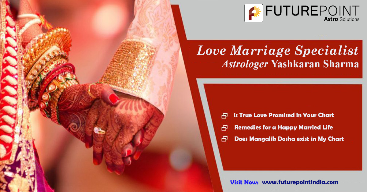 Get your Matchmaking done by Love Marriage specialist Astrologer Yashkaran Sharma