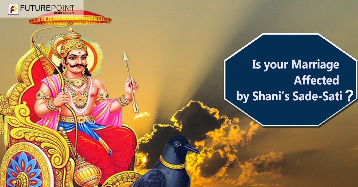 Is your Marriage Affected by Shani's Sade-Sati? Here's a solution...