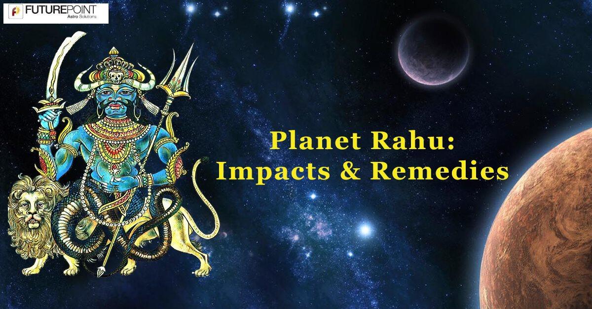 Planet Rahu: Impacts & Remedies