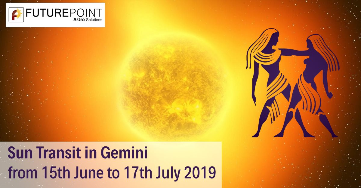 Sun Transit in Gemini from 15th June to 17th July 2019