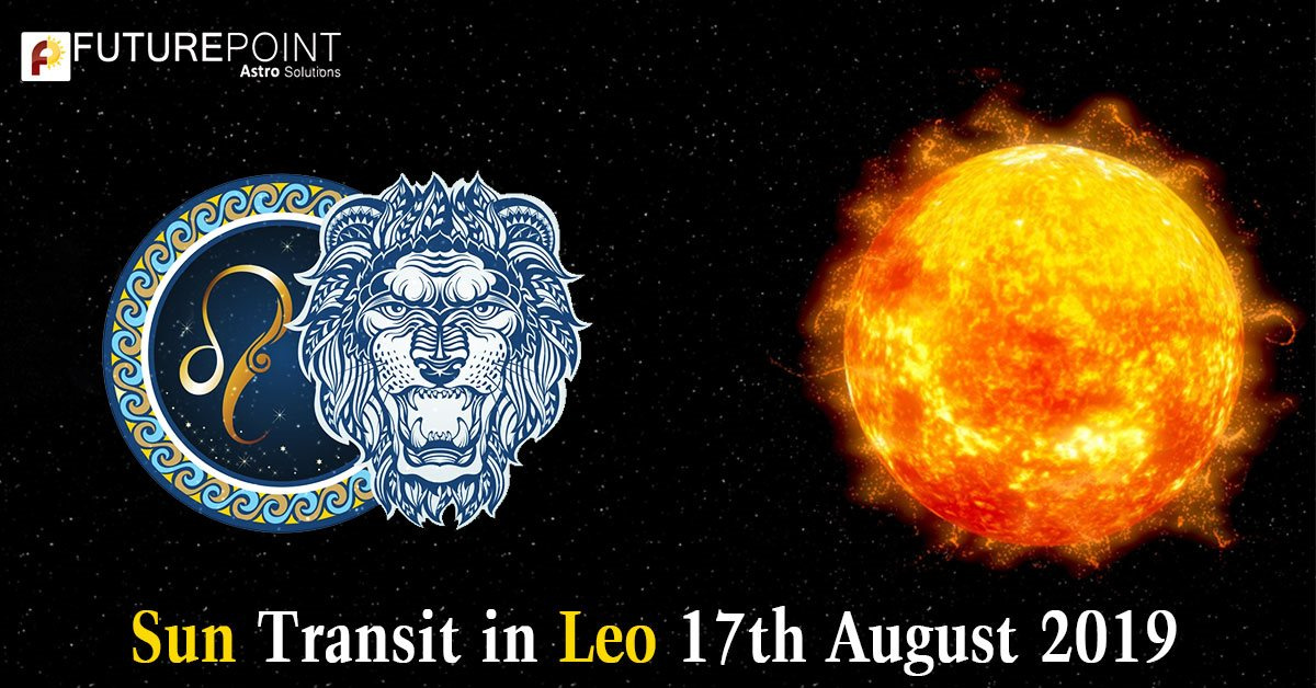Sun Transit in Leo 17th August 2019