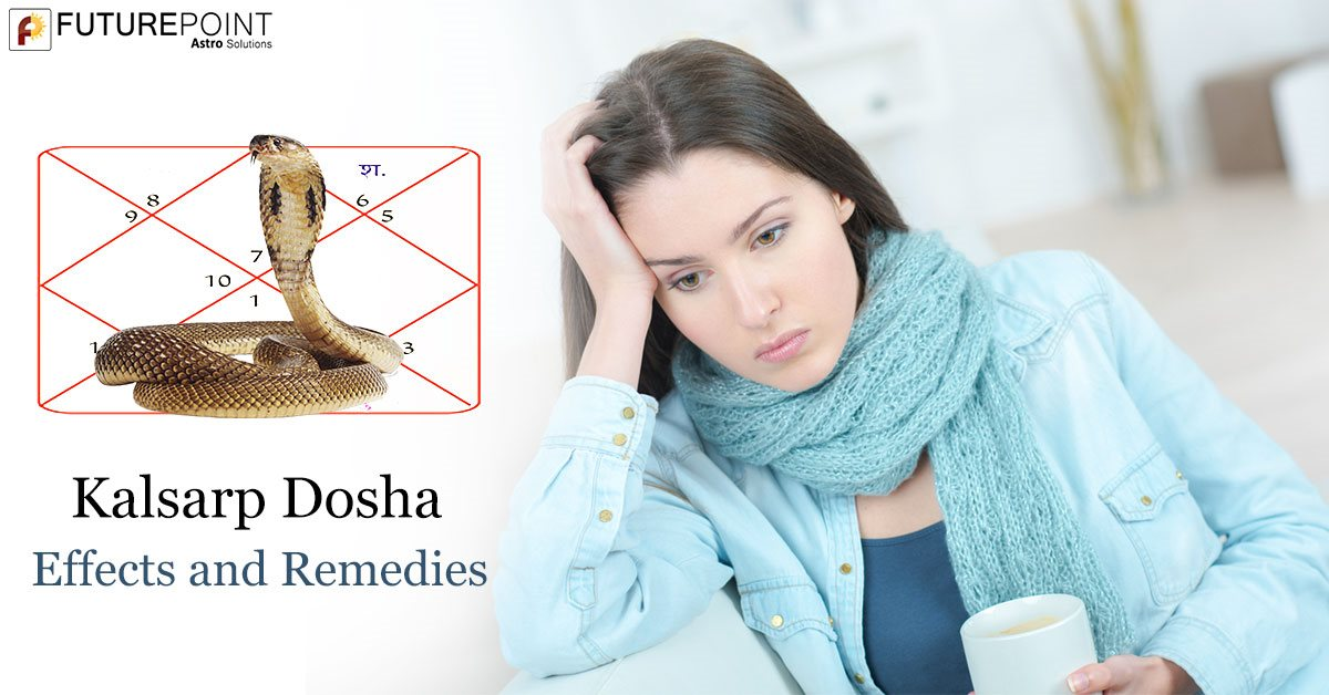 Kalsarp Dosha : Effects and Remedies