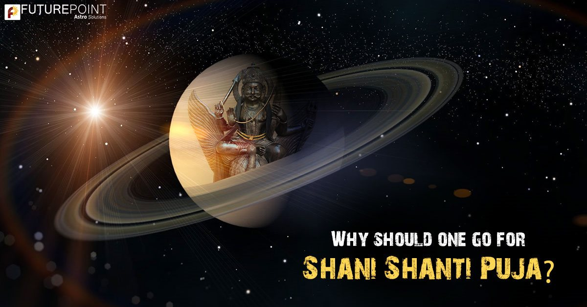 Why should one go for Shani Shanti Puja?