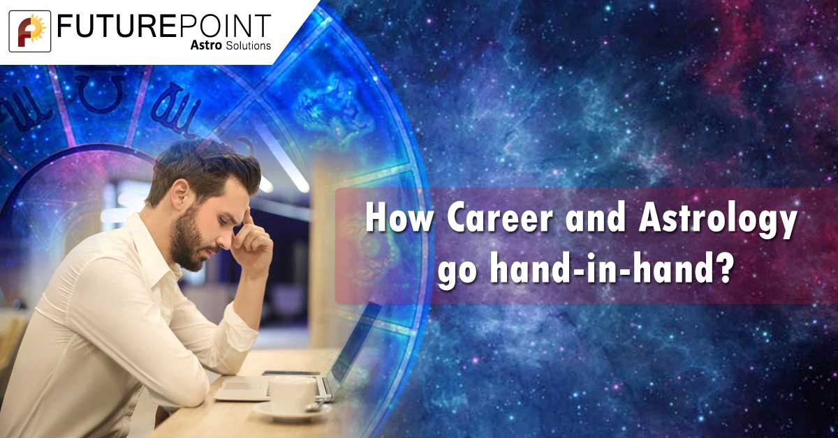 How Career and Astrology go hand-in-hand?
