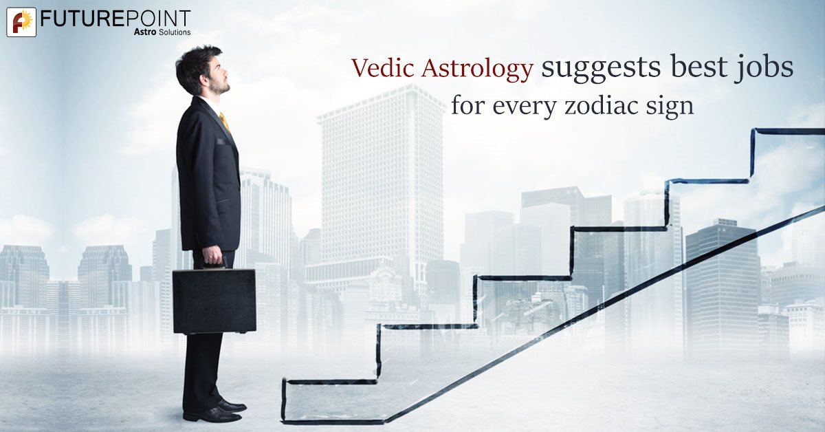 Vedic Astrology suggests best jobs for every zodiac sign