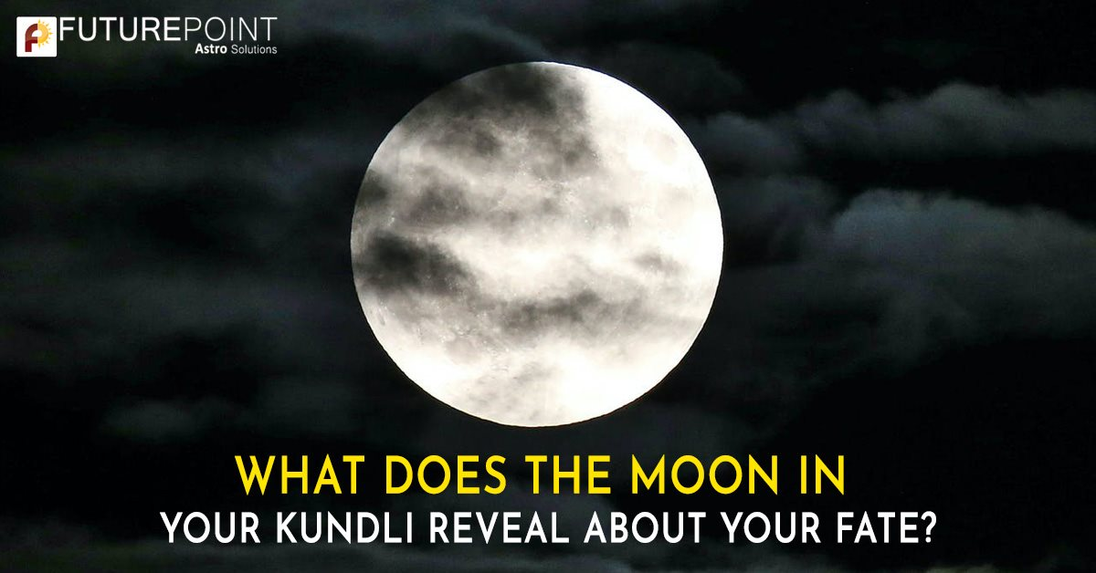What Does the Moon in Your Kundli Reveal About Your Fate?