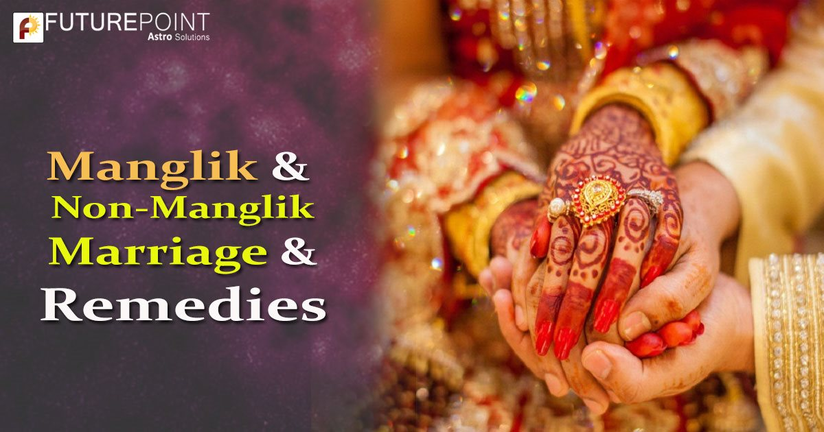 Manglik & Non - Manglik Marriage & Remedies