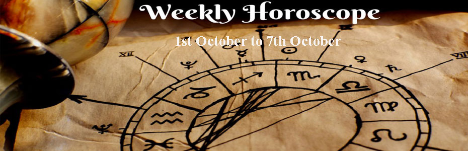 Weekly Horoscope 1st October to 7th October