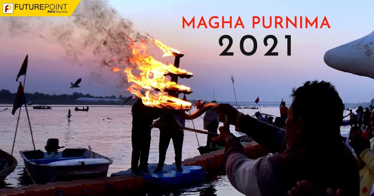 MAGHA PURNIMA 2021
