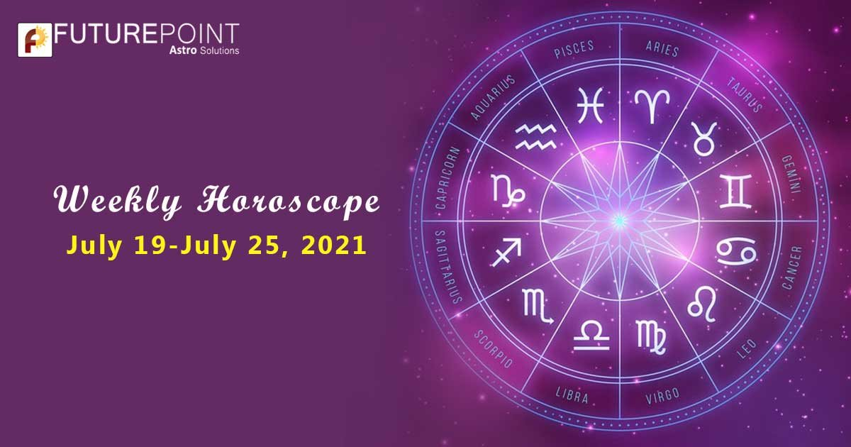 Weekly Horoscope Prediction - 19th-to-25th-july-2021
