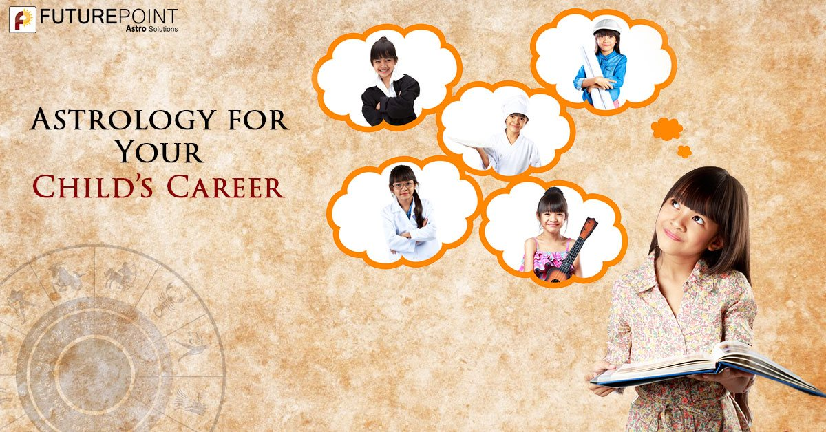 Astrology for Your Child's Career