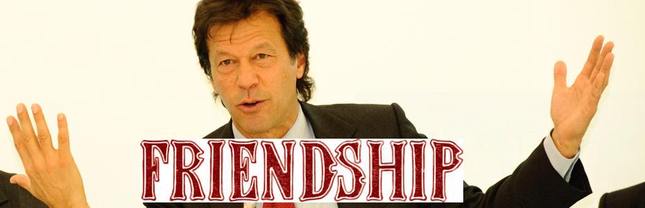 इमरान खान से दोस्ती अभी समय लेगी