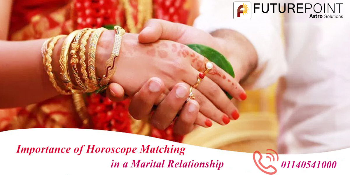 What is the Importance of Horoscope Matching in a Marital Relationship?