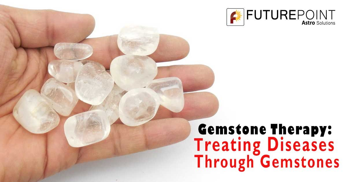Gemstone Therapy: Treating Diseases Through Gemstones