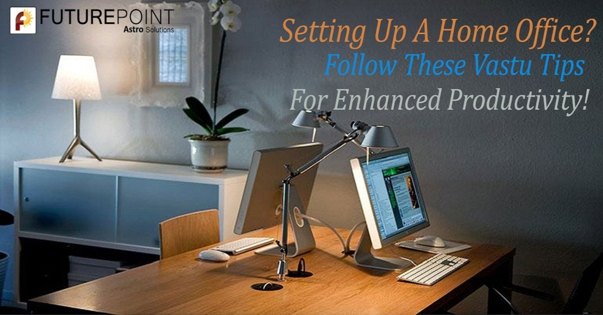 Setting Up A Home Office? Follow These Vastu Tips For Enhanced Productivity!