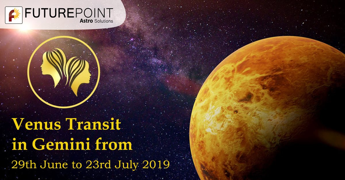 Venus Transit in Gemini from 29th June to 23rd July 2019