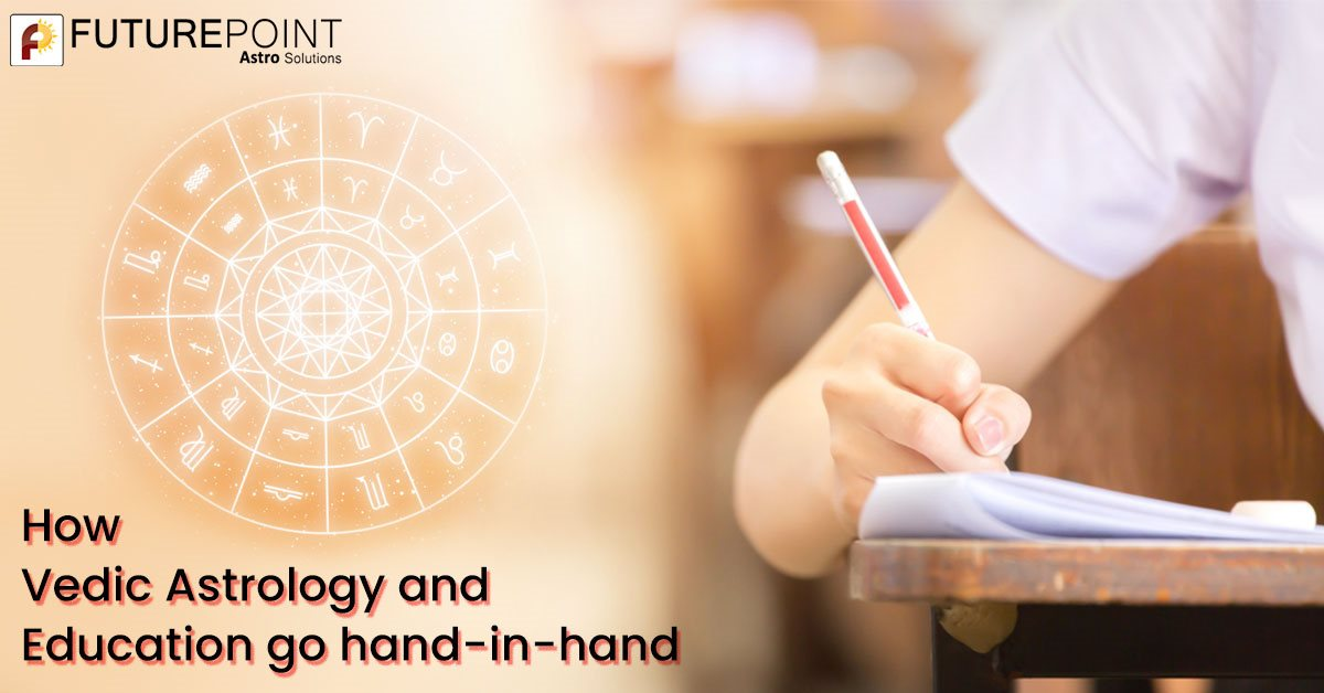 How Vedic Astrology and Education go hand-in-hand?!