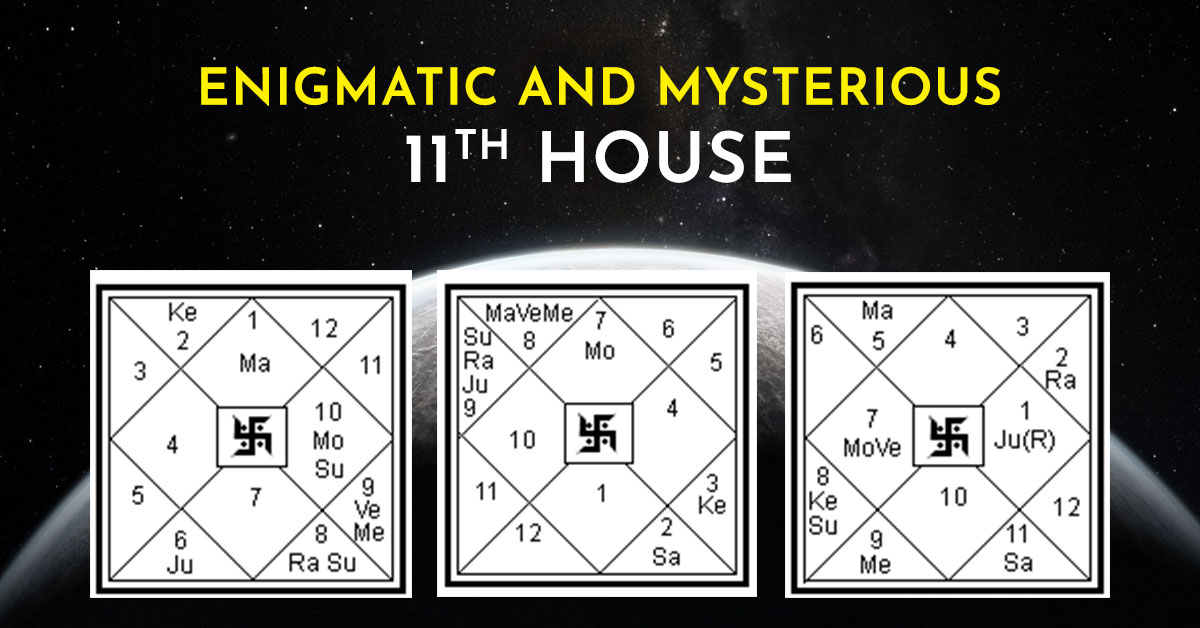 Enigmatic and Mysterious 11th House