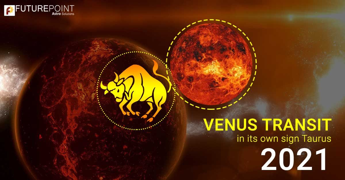 Venus transit in Taurus - 4 may 2021