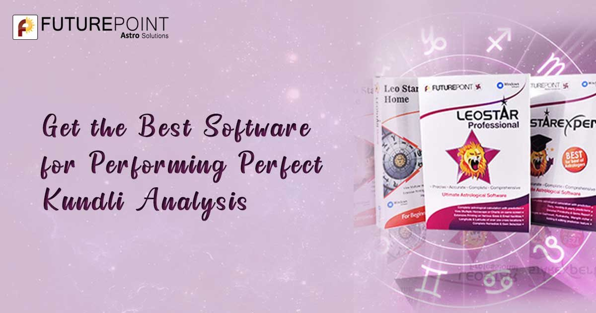 Get the Best Software for Performing Perfect Kundli Analysis
