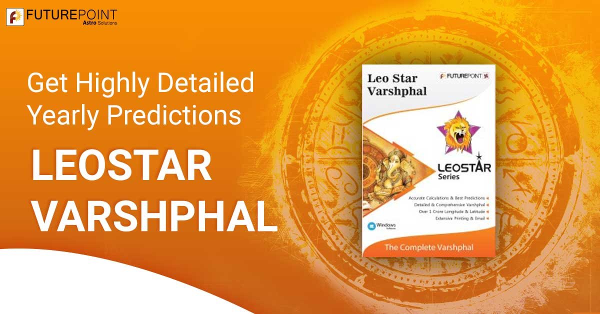 Get Highly Detailed Yearly Predictions by LeoStar Varshphal Software