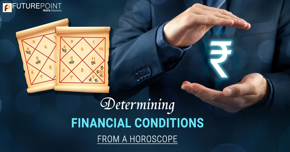 Determining Financial Conditions from a Horoscope
