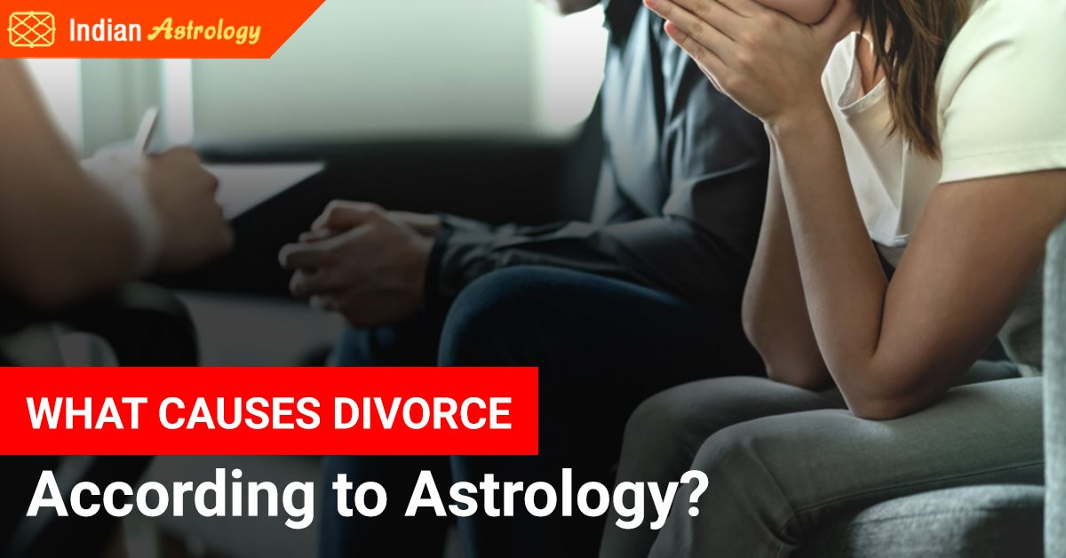 What Causes Divorce According to Astrology?