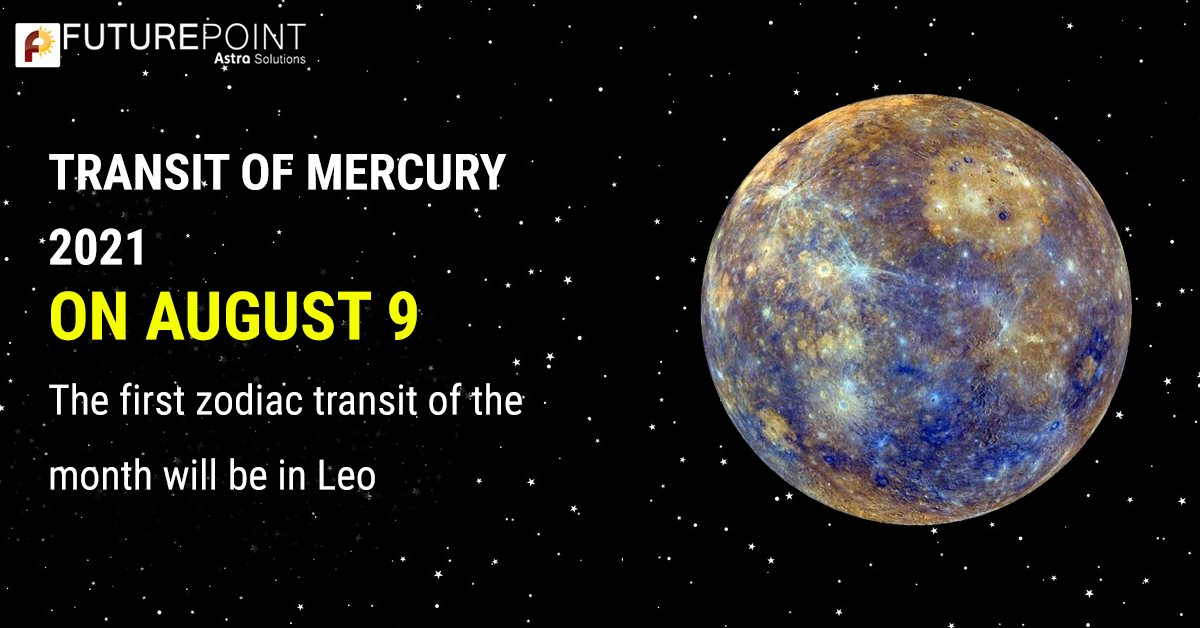 Transit of Mercury 2021: On August 9, the first zodiac transit of the month will be in Leo