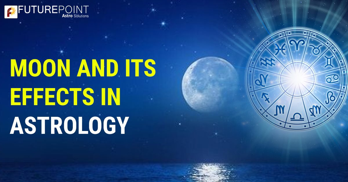 Effects of Moon in Vedic Astrology