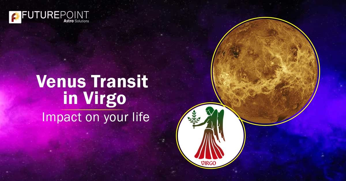 Transit of Venus in Virgo and its impact on your life