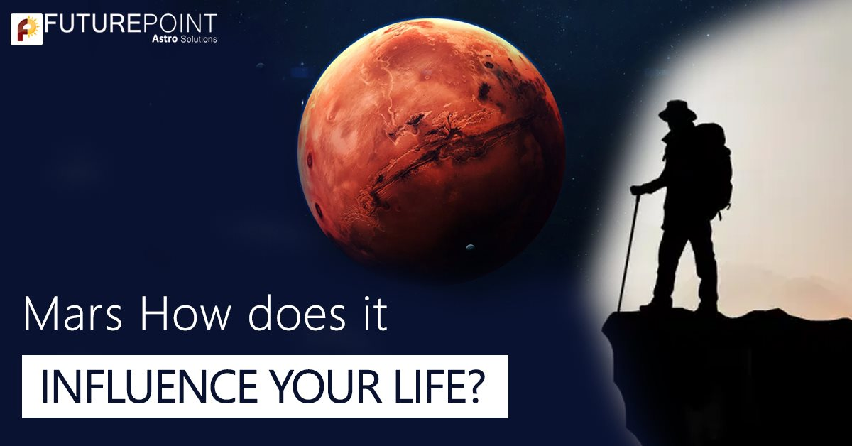 Mars - How does it influence your life?