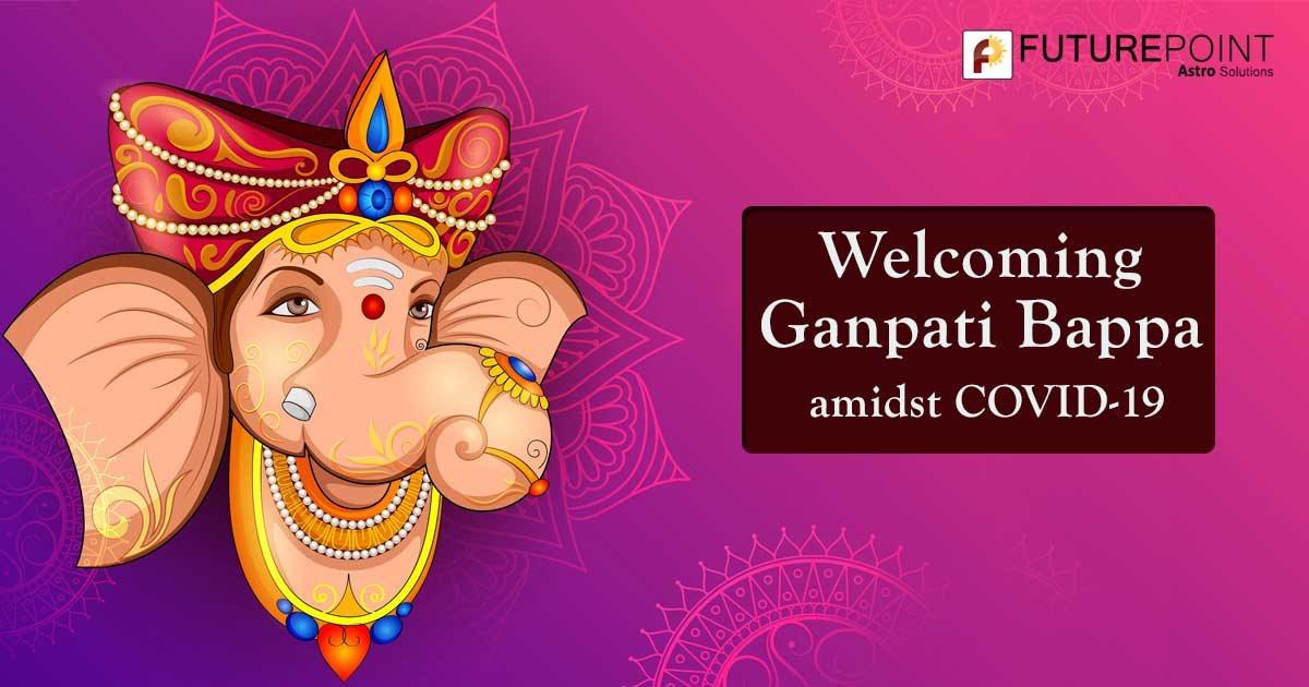 Welcoming Ganpati Bappa amidst COVID-19
