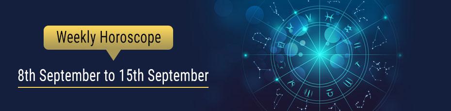 Weekly Horoscope 8th-September to 15th-September