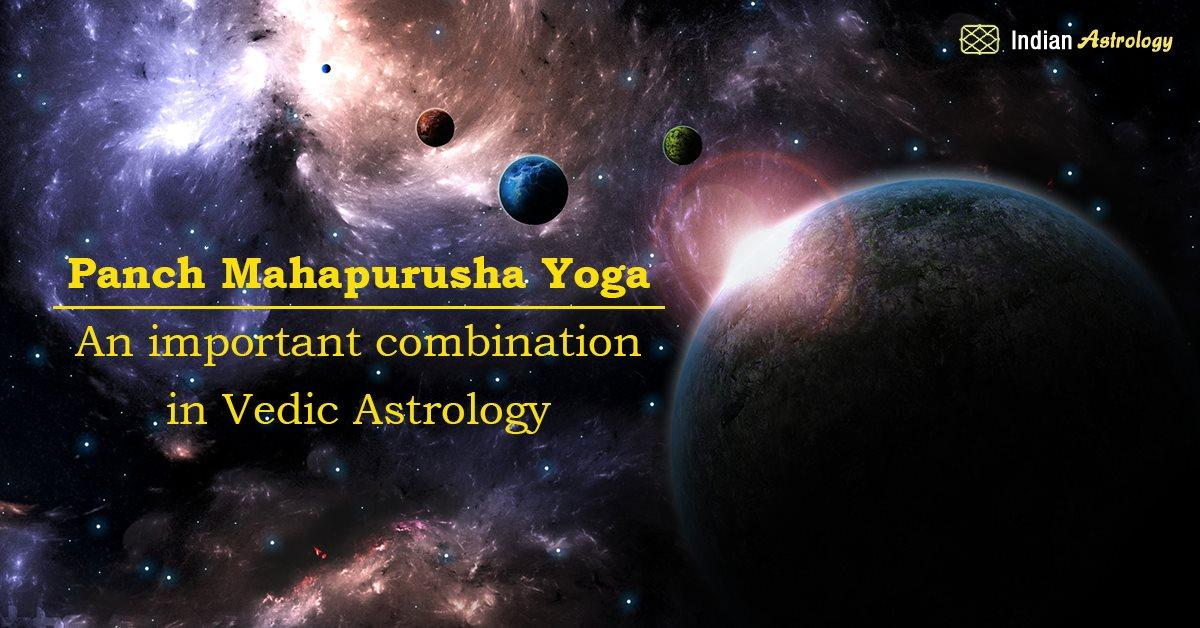 Panch Mahapurusha Yoga – An important combination in Vedic Astrology