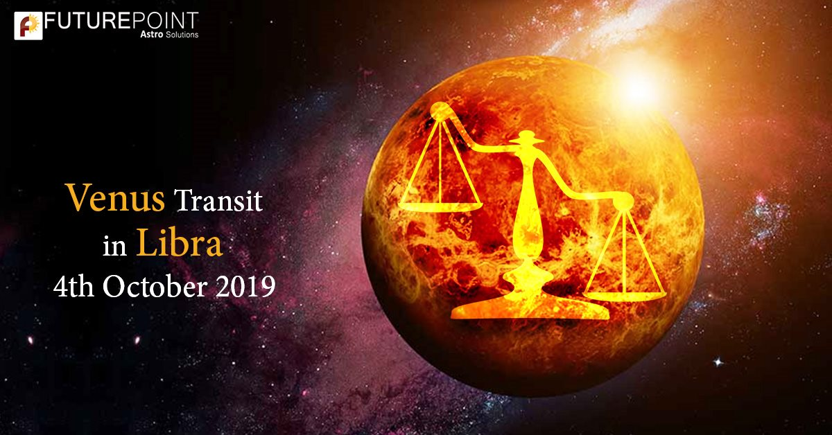 Venus Transit in Libra- 4th October 2019