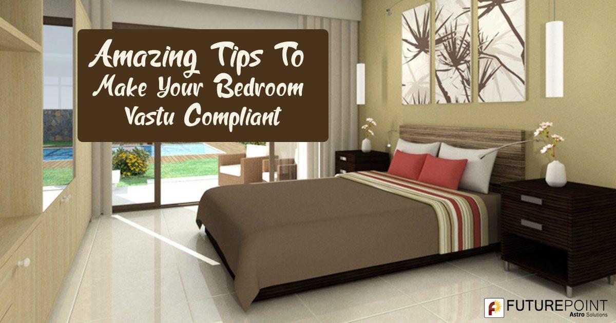 Amazing Tips To Make Your Bedroom Vastu Compliant