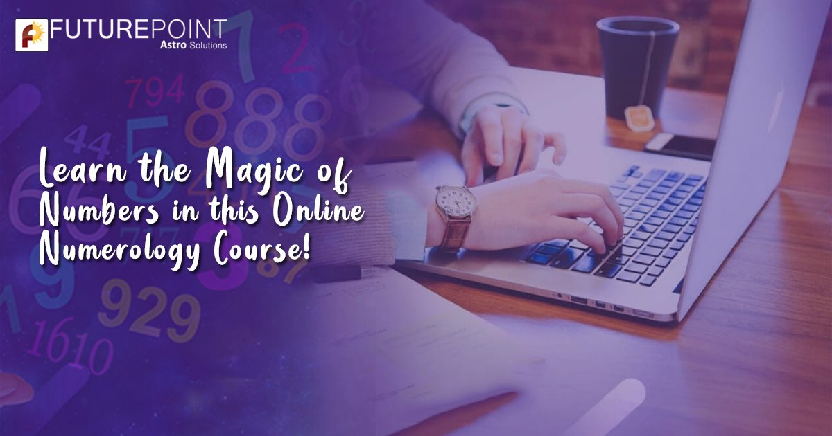 Learn the Magic of Numbers in this Online Numerology Course!