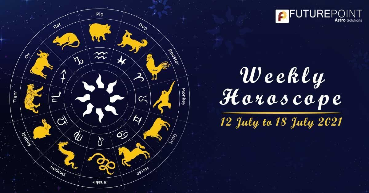 Weekly Horoscope 12 July To 18 July, 2021