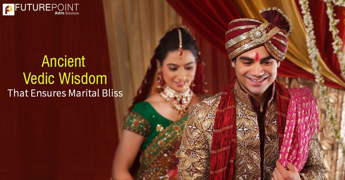 Ancient Vedic Wisdom That Ensures Marital Bliss