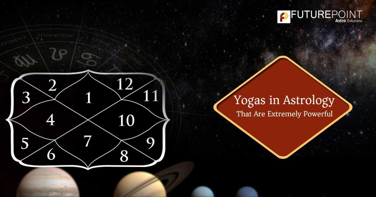 'Yogas in Astrology' That Are Extremely Powerful