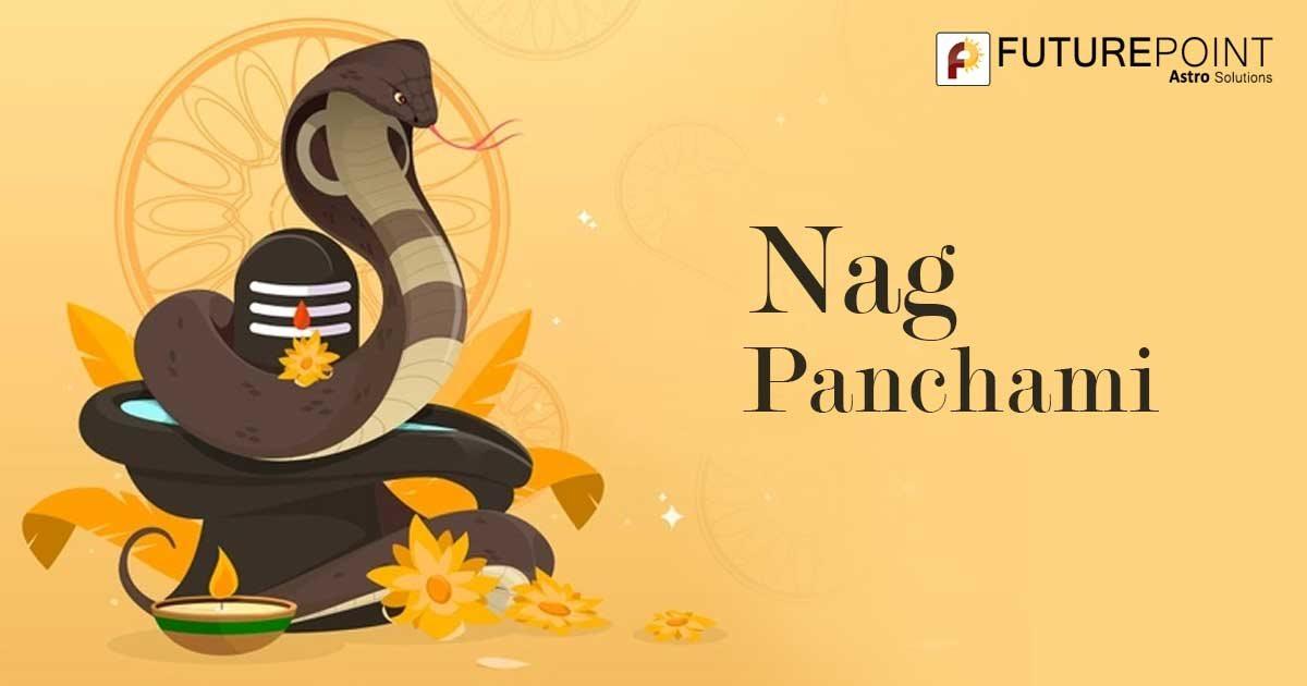 Nag Panchami 2021 Date, Muhurat, Puja Vidhi