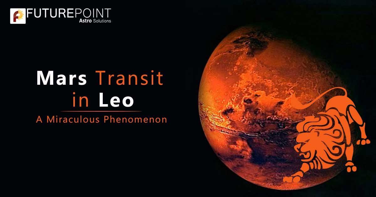 Mars Transit in Leo - A Miraculous Phenomenon