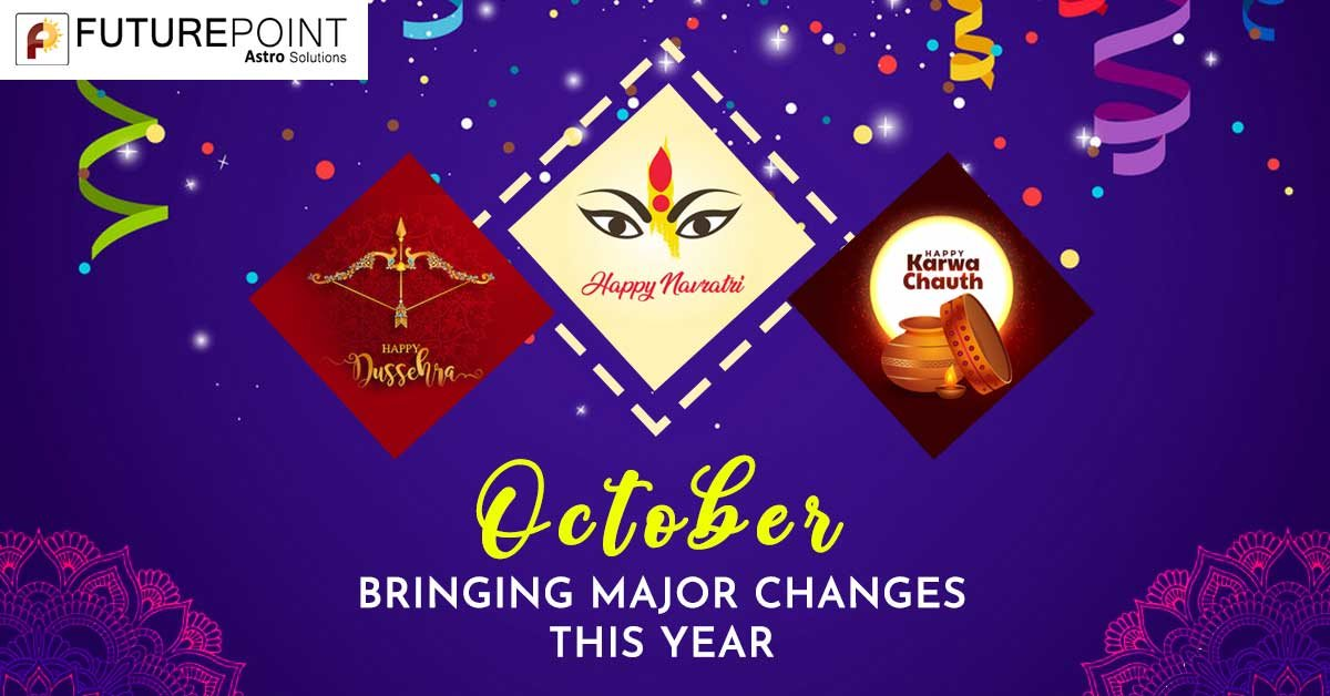October- Bringing major changes this year