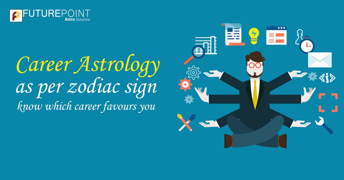 Career Astrology as per zodiac sign: know which career favours you