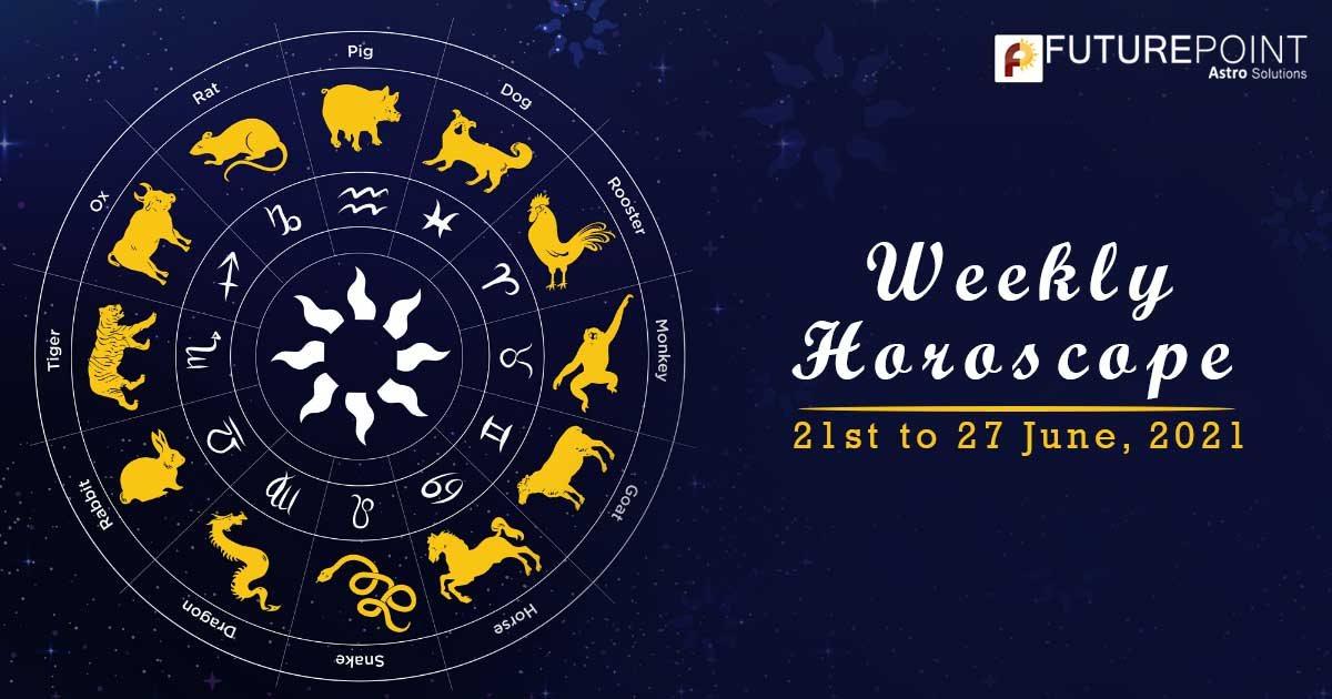 Weekly Horoscope June 21 - June 27, 2021