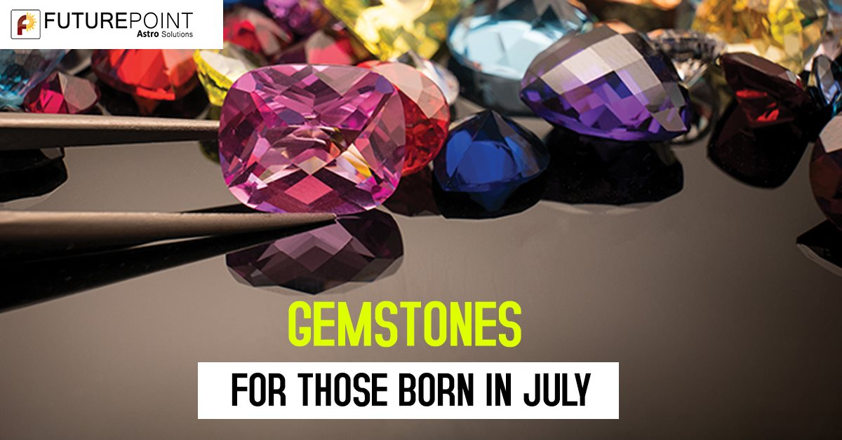 Gemstones for Those Born in July