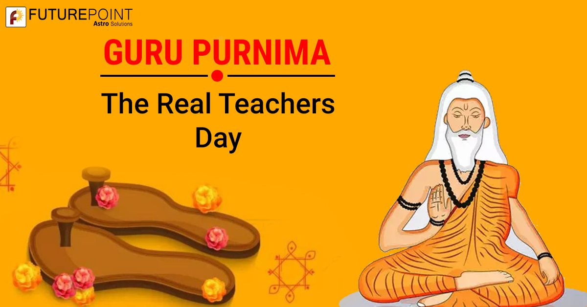 Guru Purnima- The Real Teachers Day