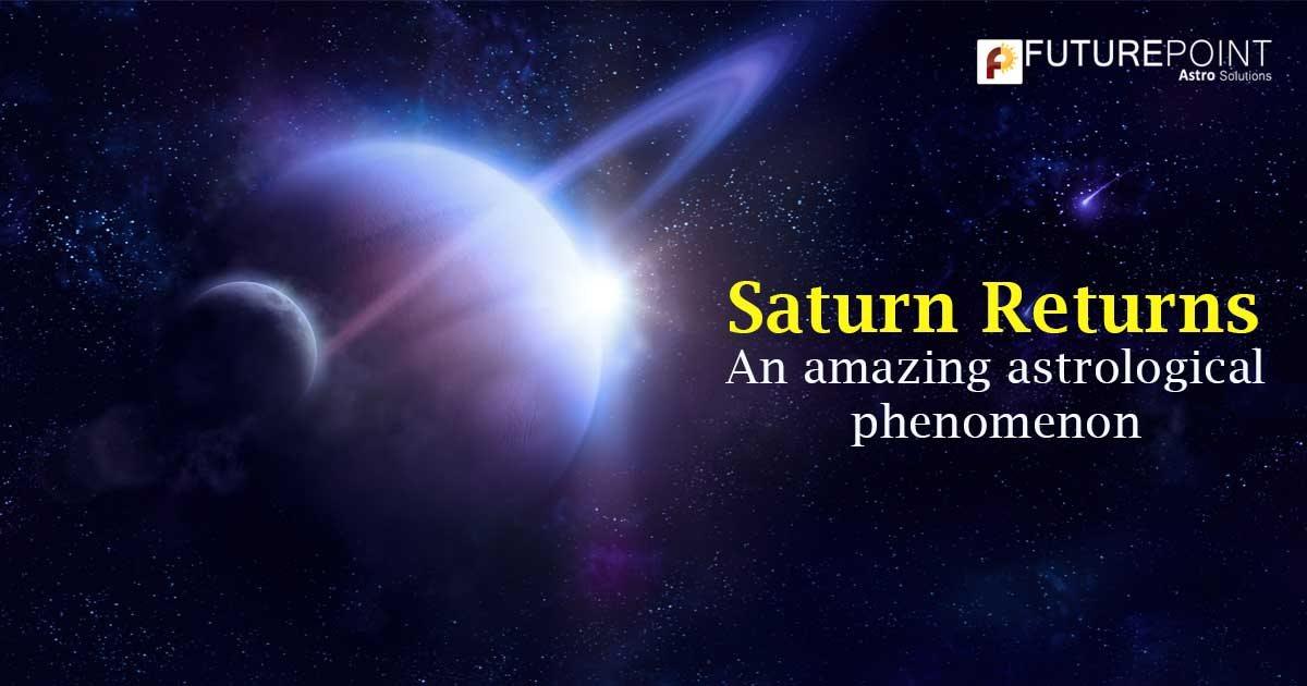 The Saturn Returns: An amazing astrological phenomenon